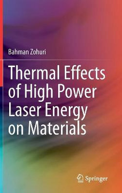 Thermal Effects of High Power Laser Energy on Materials