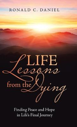 Life Lessons from the Dying