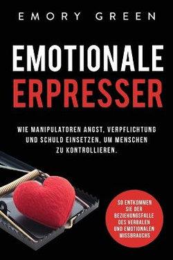 Emotionale Erpresser