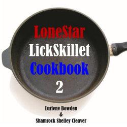 Lonestar Lickskillet Volume Two