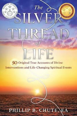 The Silver Thread of Life
