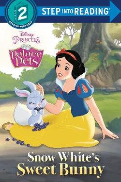 Snow White's Sweet Bunny (Disney Princess: Palace Pets)