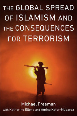 The Global Spread of Islamism and the Consequences for Terrorism