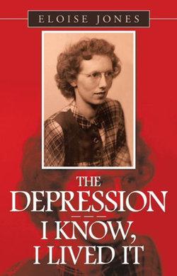 The Depression - - - I Know, I Lived It