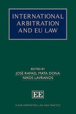 International Arbitration and EU Law