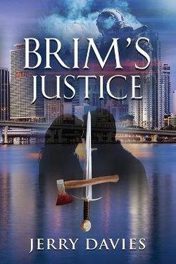 Brim's Justice