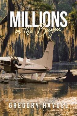 Millions on the Bayou