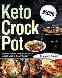 Keto Crock Pot Cookbook #2020