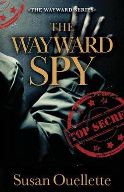 The Wayward Spy