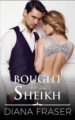 Bought by the Sheikh