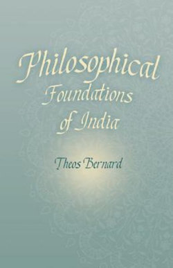 Philosophical Foundations of India