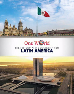 The History and Government of Latin America