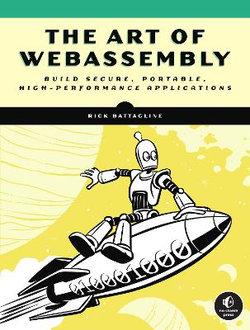 The Art of WebAssembly