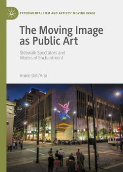 The Moving Image as Public Art