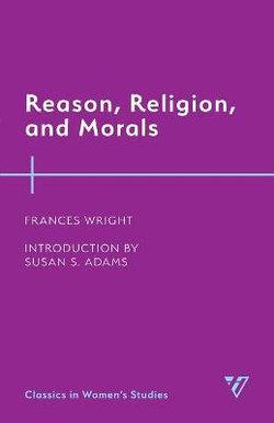 Reason, Religion, and Morals