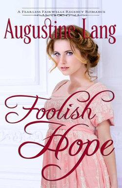 Foolish Hope
