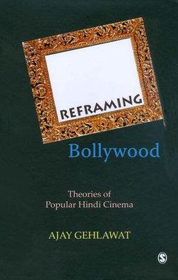 Reframing Bollywood