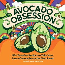 Avocado Obsession