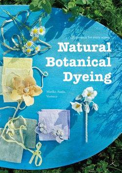 Natural Botanical Dyeing
