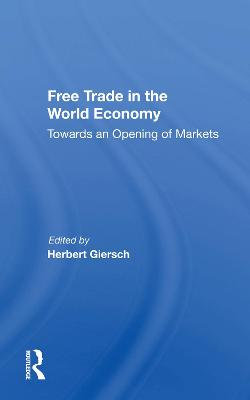 Free Trade In The World Economy
