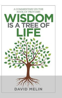 Wisdom Is a Tree of Life