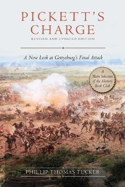 Pickett's Charge: Revised and Updated