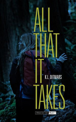 All That it Takes