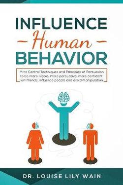 Influence Human Behavior