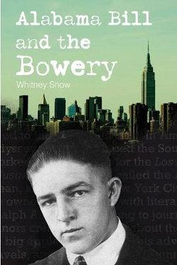 Alabama Bill and the Bowery