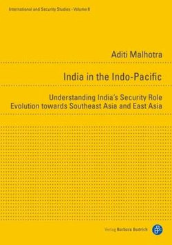 India in the Indo-Pacific - Understanding India's Security Role Evolution towards Southeast Asia and East Asia