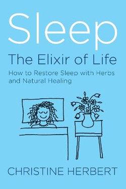 Sleep: The Elixir of Life