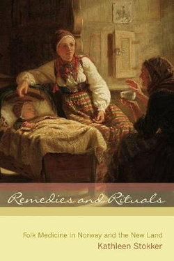 Remedies and Rituals