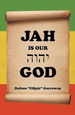 Jah Is Our God