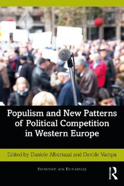 Populism and New Patterns of Political Competition in Western Europe