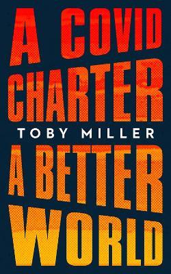 A COVID Charter, a Better World