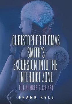 Christopher Thomas Smith's Excursion into the Interdict Zone
