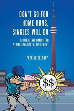 Don't Go for Home Runs, Singles Will Do