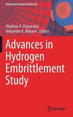 Advances in Hydrogen Embrittlement Study