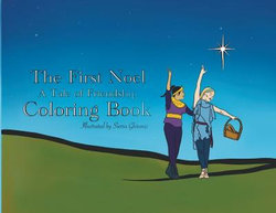 The First Noel Coloring Book