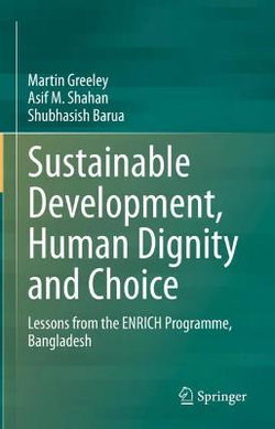 Sustainable Development, Human Dignity and Choice