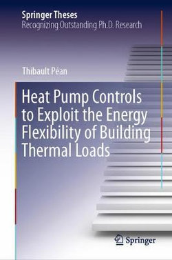 Heat Pump Controls to Exploit the Energy Flexibility of Building Thermal Loads