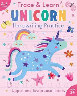 Trace and Learn Handwriting Practice: Unicorn