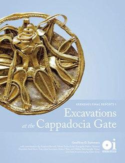 Excavations at the Cappadocia Gate