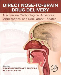 Direct Nose-to-Brain Drug Delivery