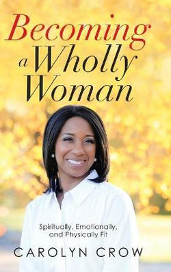 Becoming a Wholly Woman