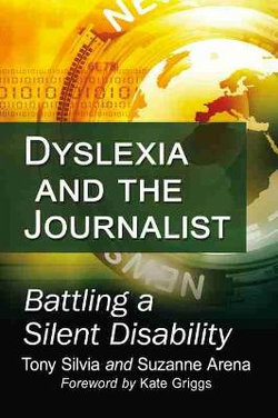 Dyslexia and the Journalist