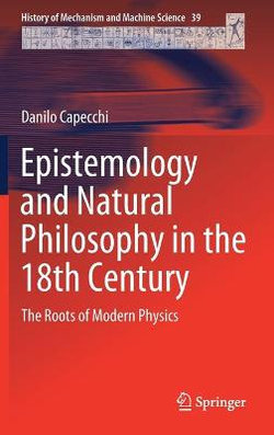 Epistemology and Natural Philosophy in the 18th Century