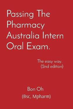 Passing the Pharmacy Australia Intern Oral Exam