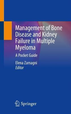 Management of Bone Disease and Kidney Failure in Multiple Myeloma