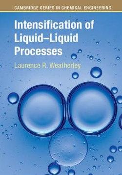 Intensification of Liquid-Liquid Processes